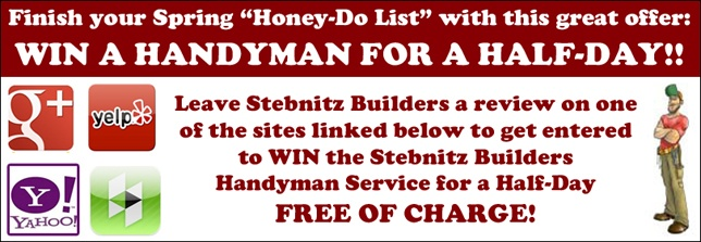 Give Us A Review and ENTER TO WIN A Stebnitz Builders Handyman Service for a Half-Day!
